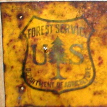 RARE VINTAGE SIGN- U.S. FOREST SERVICE -DEPARTMENT OF AGRICULTURE