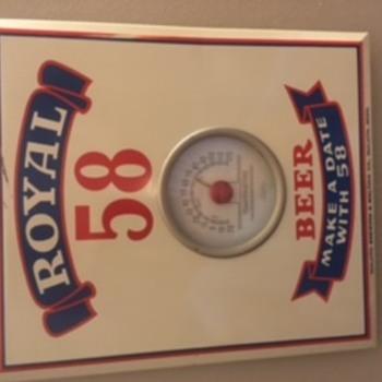 Royal 58 Beer - Wall Thermometer - Breweriana
