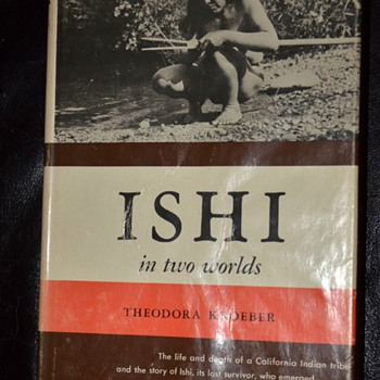 First edition signed copy of 'Ishi in Two Worlds' by Theodora Kroeber