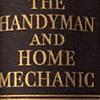 The handy man and home mechanic.