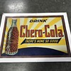 Two early 1930's soda pop signs Chero -Cola , Mit -Che