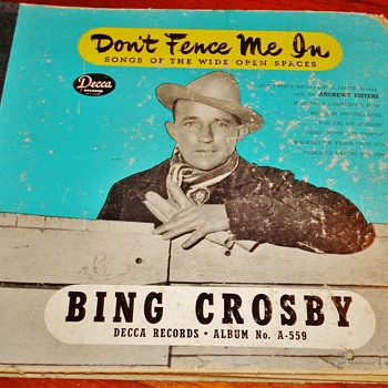 """Don't Fence Me In"" by Bing Crosby - Records"