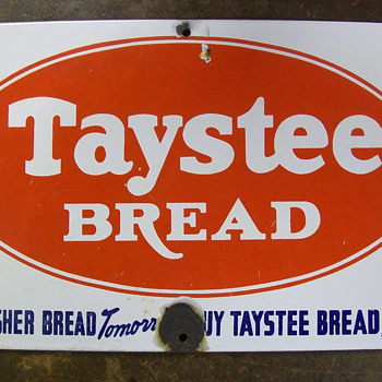 Taystee Bread sign - Advertising