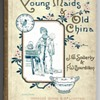 Young Maids & Old China. F.W. Bourdillon Published by Marcus Ward & Co Limited. 1889