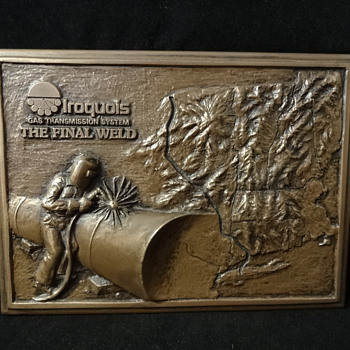 "Iroquois Gas Transmission System ""The Final Weld"" Plaque - Petroliana"