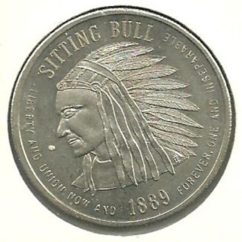 State of North Dakota 1889 Sitting Bull Coin or token?