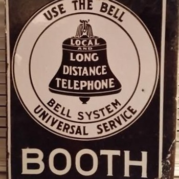 Universal Service/Use the Bell Booth Sign