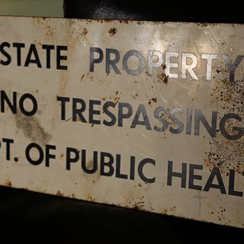 State Property No Trespassing Dept. of Public Health - Signs