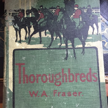 Thoroughbreds W.A. Fraser. - Books