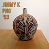 JIMMY K. P.N.G. POT  '94.