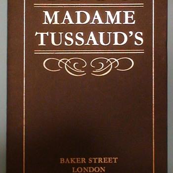 """Madame Tussaud's Wax Museum"" Baker Street London Booklet 1979 - Advertising"