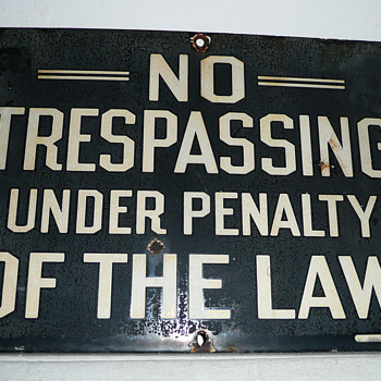 No Trespassing Under Penalty Of The Law Sign - Signs