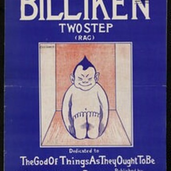 BILLIKEN TWO-STEP RAG, 1912,THE GOD OF THINGS AS THEY OUGHT TO BE.