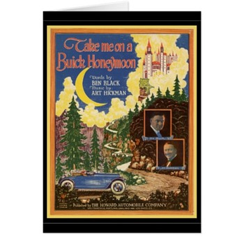 TAKE ME ON A BUICK HONEYMOON, 1922 Sheet Music, SNAZZY AUTO!