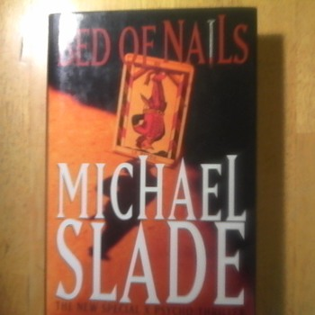"Michael Slade"" Bed of Nails"""