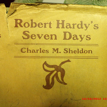 Robert Hardy's Seven Days by Charles M. Sheldon with original dust jacket  - Books