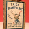 A old brandy (trick) glass