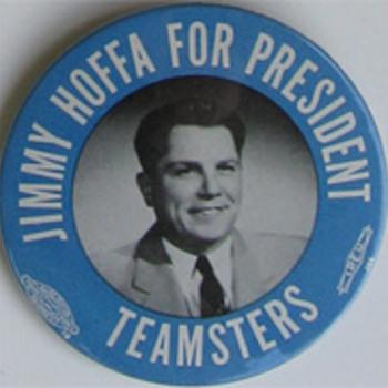 Early career button for Jame R. Hoffa - Politics