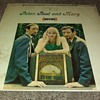 Peter, Paul And Mary...On 33 1/3 RPM Vinyl