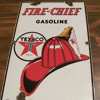 "FINALLY!!!  got my ""baby sized"" Texaco Fire Chief sign"