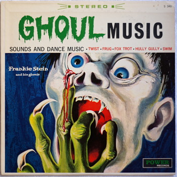 Frankie Stein and His Ghouls - Ghoulish Monster Rock & Roll for Halloween!! - Records