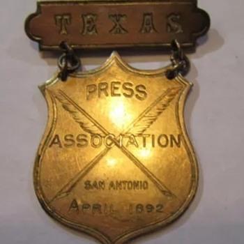 Antique 1892 Texas Press Association Obsolete Badge - Medals Pins and Badges