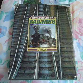 WORLD ATLAS OF RAILWAYS ..os nock