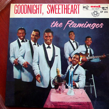 "The Flamingos EP-205 ""Goodnight Sweetheart"" - Records"