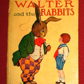 1908 Edition of The Adventures Of Walter And The Rabbits - Books