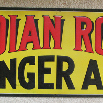 INDIAN ROCK GINGER ALE EMBOSSED SIGN,RICHMOND,VA. - Signs