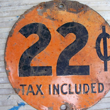 old round disc 22 cent incl tax and 22 1/2 cents incl tax on otherside - Petroliana