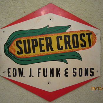 Late 1940's to Early 1950's Super Crost Edw. J. Funk & Sons Dealer Two Sided Masonite Sign   - Signs