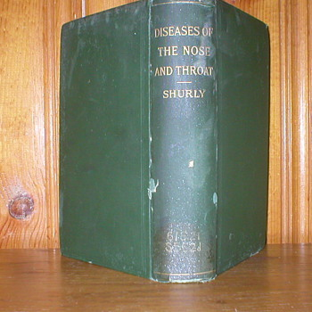 DISEASES OF THE NOSE AND THROAT 1900 SHURLY.   - Books