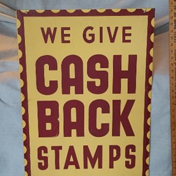 We Give Cash Back Stamps Sign - Advertising