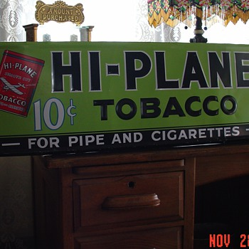 1940's Hi-Plane Tobacco...Embossed Tin Sign...10 cents...For Pipe and Cigarettes