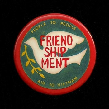 Friend-ship-ment Aid to Vietnam Pinback Button