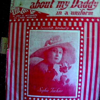 "WW1 (1918) Sophie Tucker"" I'M CRAZY ABOUT MY DADDY IN A UNIFORM"" sheet musicI  - Music Memorabilia"