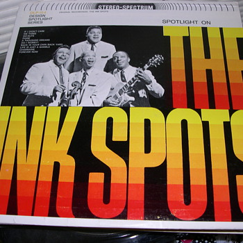WHO REMEMBERS THE INK SPOTS HERE MY COLLECTION