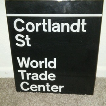 WTC Sign collected in 1976 - Signs