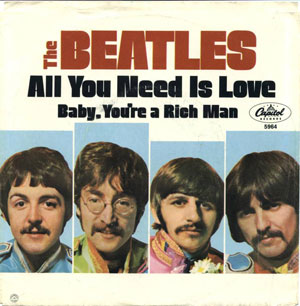 All You Need Is Love/Baby, You're a Rich Man: Released July 20, 1967