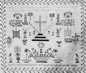 """Illustration V: French, but Kin to Pennsylvania Dutch: Although this sampler is signed: """"Fait Par Antoinette Le Haribel Age de 12 ans anee 1820,"""" the formalized decorations of it are much like those worked in America by the Pennsylvania Dutch. This shows that sometimes folk art and homecraft forms disregarded race or political sovereignty."""