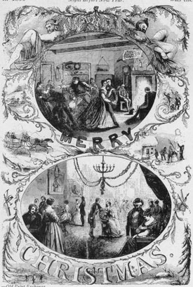 New England Christmas in 1851: From the first issue of Gleason's Pictorial Drawing Room Companion, Boston, 1851. It shows Christmas as celebrated informally in the country and formally in a city mansion -possibly on Beacon Hill. Santa Claus is conspicuously absent, although holly and mistletoe are used as design motifs.