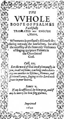 The Bay Psalm Book: Title-page of the first book printed in the present United States. Produced at the Stephen Daye press, Cambridge, 1640.