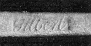Gilbert's Touch-Mark: This one, his surname in script letters, is the one most frequently used. He had three others, but pieces bearing them are rarely found.