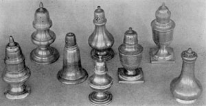Early Pewter Pepper Pots: Mostly of American origin, these show the variations in which they were made and the irregularity of the perforations in the tops.