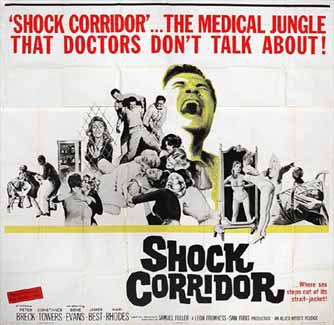 Shock Corridor by Fuller 1963 U.S. poster design. Image source: www.posteritati.com