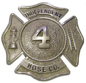 Members of Independent Hose Co. number 4 wore this badge on their uniforms.
