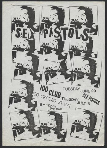 Here's a flyer advertising a pair of early Sex Pistols gigs on June 29 and July 6, 1976. Some of this early punk memorabilia is getting very expensive at auction.