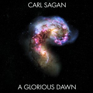 """A Glorious Dawn"" was found on YouTube and pressed with the permission of the Carl Sagan Estate."