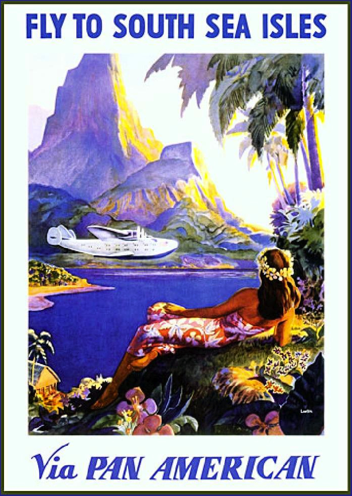A Pan Am poster from the 1930s depicts a flying boat landing somewhere in the South Sea.